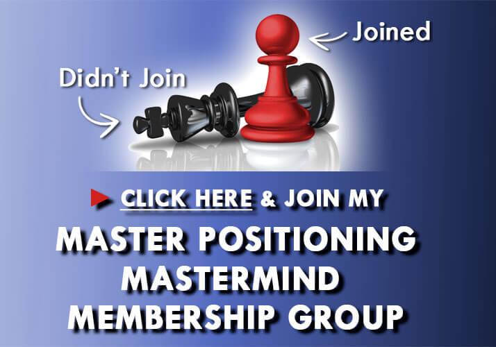 Master Positioning Mastermind Membership Group