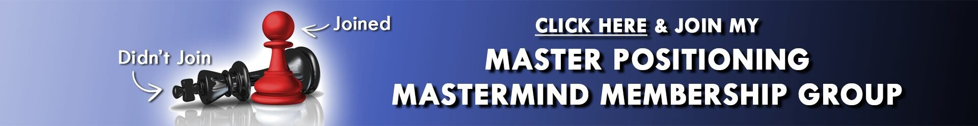 Master Positioning Mastermind Membership Group